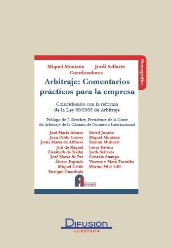 Arbitraje: Comentarios prácticos para la empresa