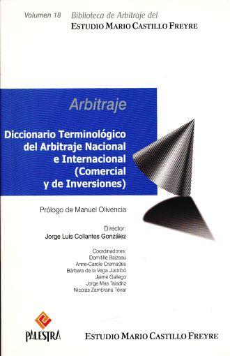 Diccionario Terminológico del Arbitraje Nacional e Internacional (Comercial y de Inversiones)